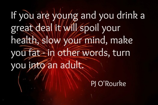 PJ O'Rourke New Years Eve Quote