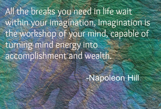 Napoleon Hill Imagination Energy Quote