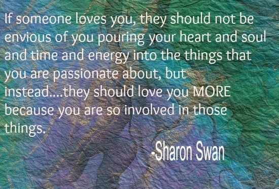 Sharon Swan Passion Love Quote