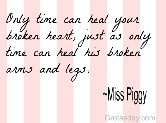 Miss Piggy Broken Heart quote