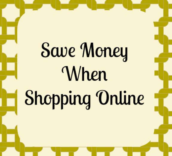 Save Money when Shopping Online