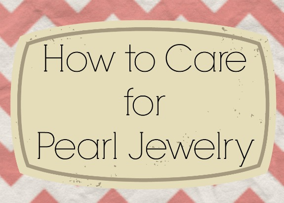 how to care for pearl jewelry H