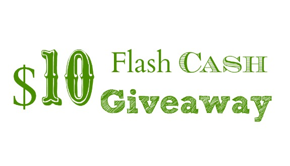 10 flash cash giveaway $10 Flash Cash Giveaway   WW