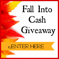 Fall Into Cash Giveaway Enter