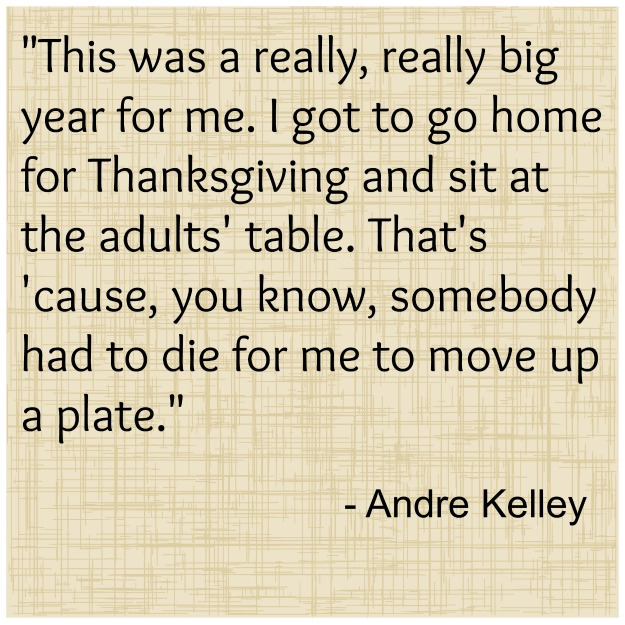 andre-kelley-thanksgiving-quote