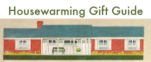 housewarming gift guide button Be a Part of Our 2013 Holiday Gift Guide