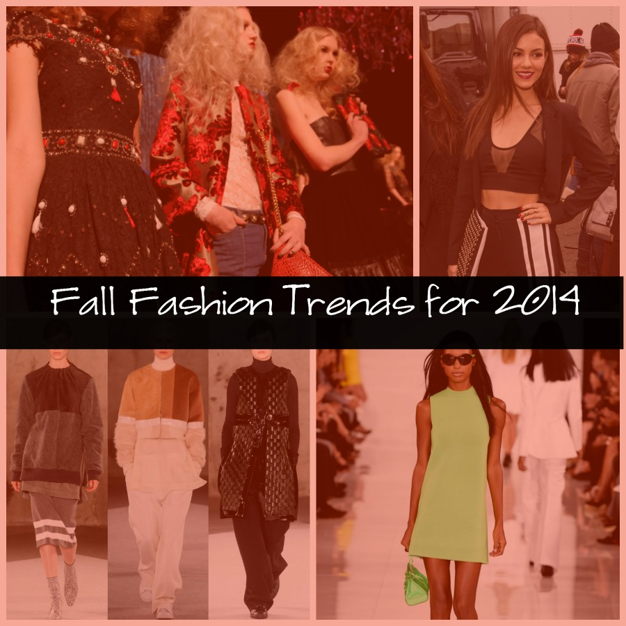 fall fashion trends for 2014 Fabulous Fashion Trends for Fall 2014
