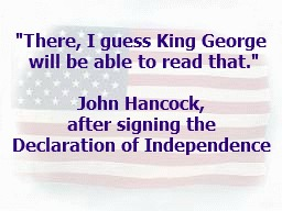 Johm Hancock Declaration of Independence quote