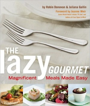 The Lazy Gourmet Magnificent Meals Made Easy (300 x 350) The Lazy Gourmet Cookbook Giveaway