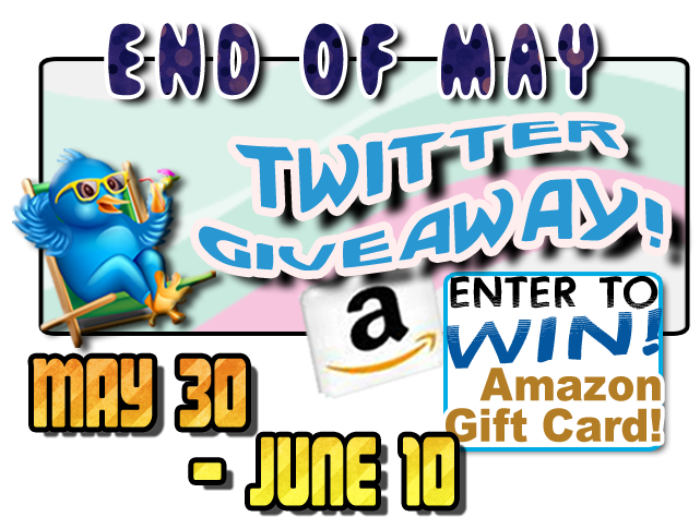 end of may giveaway large End of May Twitter $40 Amazon Giveaway   WW