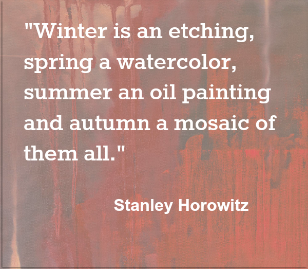 Autumn Mosaic Seasons Art Stanley Horowitz Quote