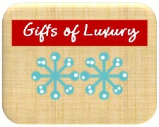 Gifts of Luxury Holiday Gift Guide 2012