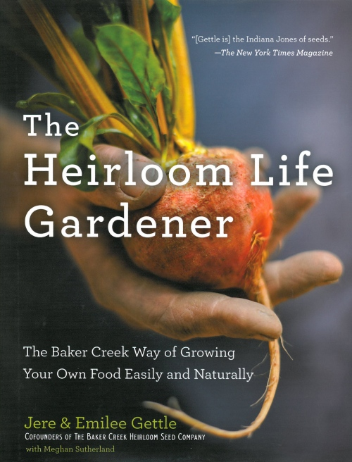 heirloom life gardener book cover The Heirloom Life Gardener Book Give It Away   40th Birthday Bash