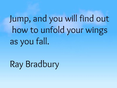 Ray Bradbury Leap of Faith Quote