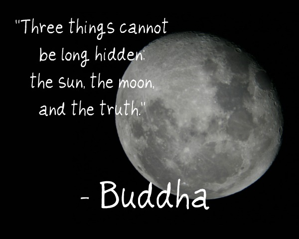 Buddha Moon Truth Quote