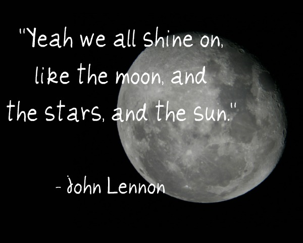 John Lennon Stars Moon Sun Shine Quote