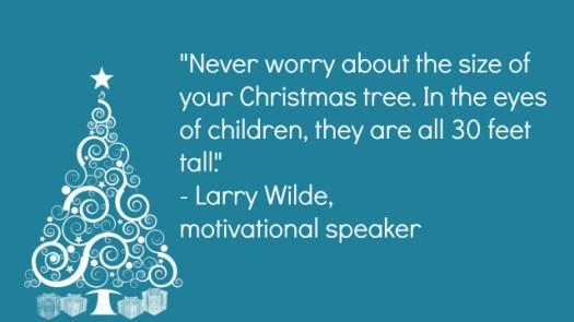 Larry Wilde Christmas Tree Quote