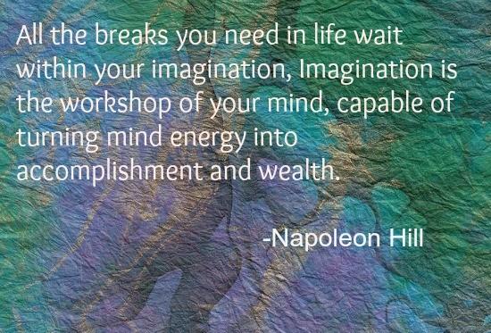 Napoleon Hill Imagination Energy Quote