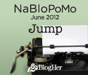 NaBloPoMo June 2012 Jump