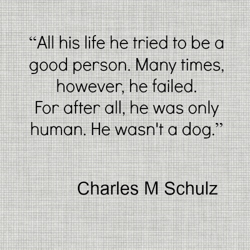 Charle Schulz Good Person Dog Quote