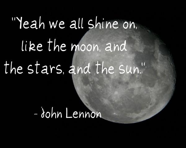 John Lennon Stars Moon Sun Shine Quote